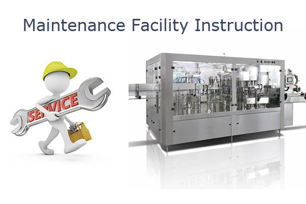 Maintenance facility instruction for liquid filling machines